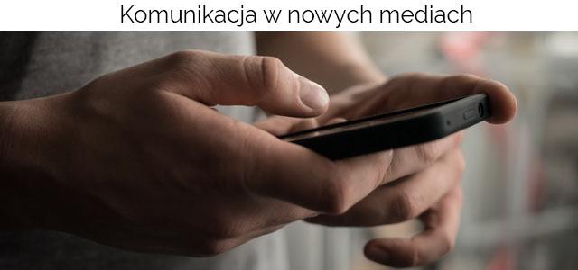 Komunikacja w nowych mediach